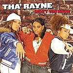 Tha Rayne Didn't You Know (Remix) (Featuring Joe Budden & Lupe Fiasco)