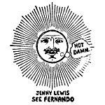 Jenny Lewis See Fernando (Single)