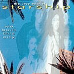 Starship We Built This City - Greatest Hits