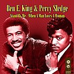 Ben E. King Stand By Me / When A Man Loves A Woman (Re-Recorded / Remastered Versions)