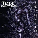 The Dark Seduction