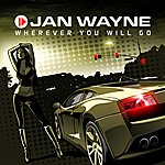 Jan Wayne Wherever You Will Go
