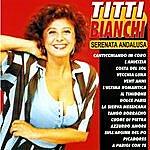 Titti Bianchi Serenata Andalusa