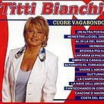 Titti Bianchi Cuore Vagabondo