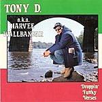 Tony D. Droppin' Funky Verses