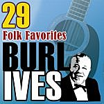 Burl Ives 29 Folk Favorites