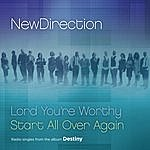 New Direction Lord You're Worthy / Start All Over Again