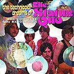Status Quo The Technicolour Dreams Of The Status Quo: The Complete 60's Recordings