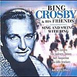 Bing Crosby Bing Crosby & His Friends (Sing And Swing With Bing)