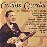 Carlos Gardel Carlos Gardel, La Música De Sus Películas