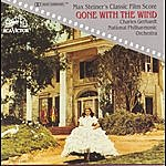Charles Gerhardt Max Steiner's Classic Film Score: Gone With The Wind