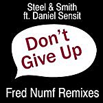 Steel Don't Give Up Ep