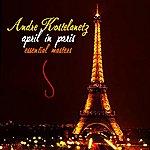 André Kostelanetz April In Paris: The Essential Masters