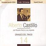 Alberto Castillo Grandes Del Tango 14