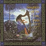 Lisa Lynne Daughters Of The Celtic Moon: A Windham Hill Collection Featuring Lisa Lynne