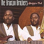 The Braxton Brothers Steppin' Out