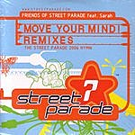 Friends Of Street Parade Move Your Mind - Club Remixes Vol.2