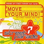 Friends Of Street Parade Move Your Mind (Club Edits)