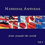 Instrumental National Anthems From Around The World Vol.2