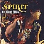 Spirit California Blues Redux