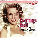 Rosemary Clooney Everything's Rosie