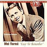 Mel Tormé Easy To Remember