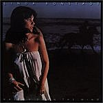 Linda Ronstadt Hasten Down The Wind