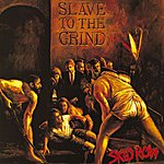 Cover Art: Slave To The Grind (Parental Advisory)