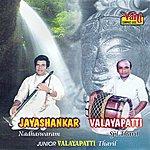 Jayashankar Nadhaswaram - Jayashankar & Valayapati Vol - IV