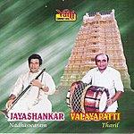 Jayashankar Nadhaswaram - Jayashankar & Valayapati Vol - V