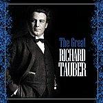 Richard Tauber The Great Richard Tauber