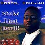 Gospel Shake That Devil!