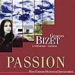 Budapest Philharmonic Orchestra Passion: Most Famous Orchestal Spectaculars - Bizet: L'arlesienne - Carmen