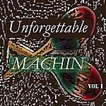 Antonio Machin Unforgettable Machin Vol 1