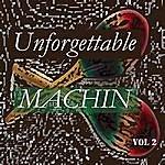 Antonio Machin Unforgettable Machin Vol 2
