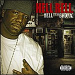Hell Rell Hell Up In The Bronx (Parental Advisory)
