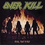 Overkill Feel The Fire
