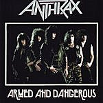 Anthrax Armed & Dangerous (7-Track Maxi-Single)