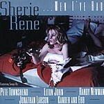 Sherie Rene Scott Sherie Rene...Men I've Had