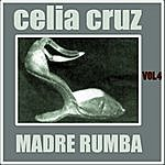 Celia Cruz Madre Rumba Volumen 4
