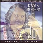 Keola Beamer Mauna Kea: White Mountain Journal