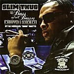 Slim Thug The Boss Of All Bosses: Chopped & Screwed