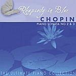 Garrick Ohlsson The Ulimate Piano Collection - Chopin: Piano Sonatas No. 2 & 3