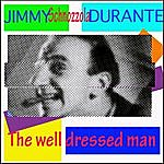 Jimmy Durante The Well Dressed Man