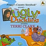 Terri Clark Froggy's Country Storybook Present: The Ugly Duckling