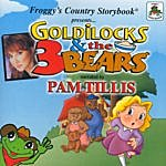 Pam Tillis Froggy's Country Storybook Present: Golilocks And The Three Bears