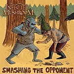 Infected Mushroom Smashing The Opponent (Single)(Feat. Jonathan Davis)