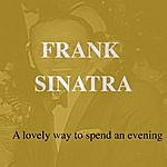 Frank Sinatra A Lovely Way To Spend An Evening