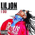 Lil Jon I Do (Feat. Swizz Beatz & Snoop Doog) (Parental Advisory)