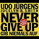 Udo Jürgens Never Give Up - Gib Niemals Auf (4-Track Maxi-Single)